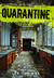 Quarantine: The Loners (Kindle Edition)