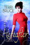 Hereafter by Terri Bruce