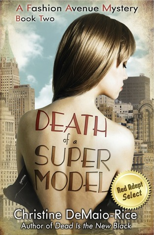 Death of a Supermodel by Christine DeMaio-Rice