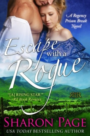 Escape with a Rogue (Regency Prison Break, #1)