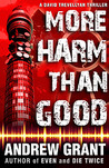 More Harm Than Good (David Trevellyan, #3)