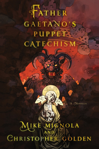 Father Gaetano's Puppet Catechism by Mike Mignola