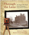 Through the Lens: The Original 1907 Church History Photographs of George Edward Anderson