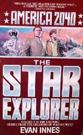 The Star Explorer (America 2040, #5)
