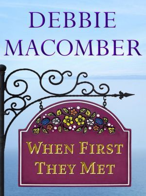 When First They Met (Rose Harbor #0.5)