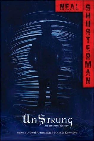 UnStrung by Neal Shusterman