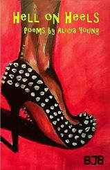 Hell on Heels, Poems by Alicia Young by Alicia Young