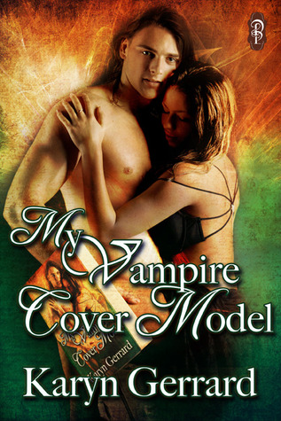My Vampire Cover Model (Cover Models #1)