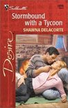 Stormbound with a Tycoon (Silhouette Desire #1356)