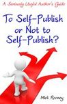 To Self-Publish or Not to Self-Publish?