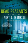 Dead Peasants: A Thriller