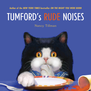 Tumford's Rude Noises by Nancy Tillman