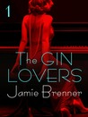 The Gin Lovers (The Gin Lovers #1)