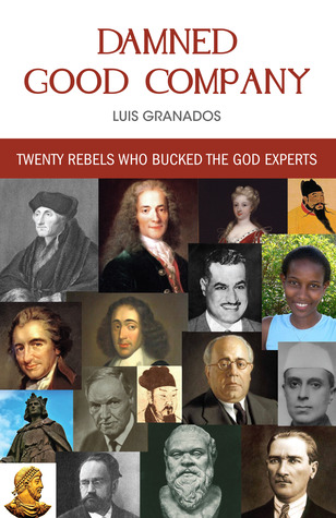 Damned Good Company by Luis Granados