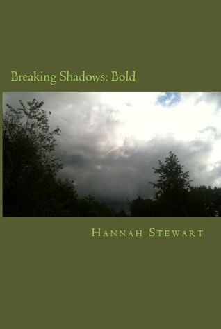 Breaking Shadows: Bold