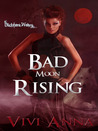 Bad Moon Rising (Blackthorn Wolves, #3)