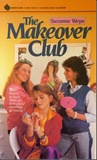 The Makeover Club by Suzanne Weyn