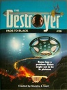 Fade To Black (The Destroyer, #119)