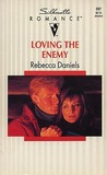 Loving the Enemy (Silhouette Romance #987)
