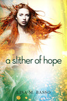 A Slither of Hope (Angel Sight, #2)