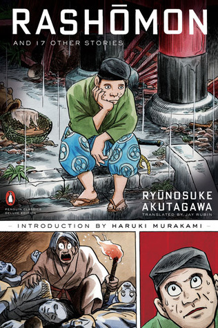 Rashomon and Seventeen Other Stories by Ryūnosuke Akutagawa