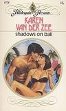 Shadows On Bali  (Harlequin Presents, No. 1126)