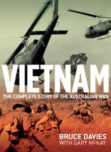 Vietnam The Complete Story of the Australian War