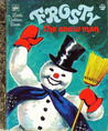 Frosty The Snow Man by Annie North Bedford