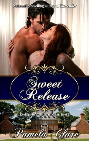Sweet Release (Blakewell/Kenleigh Family Trilogy, #1)