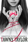 What He Demands (My Alpha Billionaire #2)