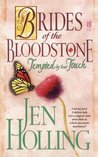 Tempted by Your Touch (Brides of the Bloodstone, #1)