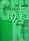 Genki: An Integrated Course in Elementary Japanese Workbook II