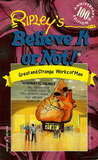 Ripley's Believe It or Not!: Great and Strange Works of Man (Ripley's 100th Anniversary)