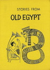 Stories from Old Egypt (Folklore of the World)