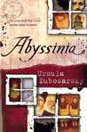 Abyssinia by Ursula Dubosarsky