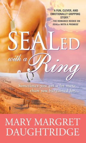 SEALed with a Ring by Mary-Margret Daughtridge