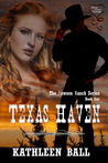 Texas Haven by Kathleen Ball