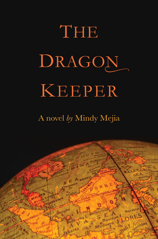 The Dragon Keeper by Mindy Mejia