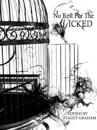 No Rest For the Wicked by Stacey Graham