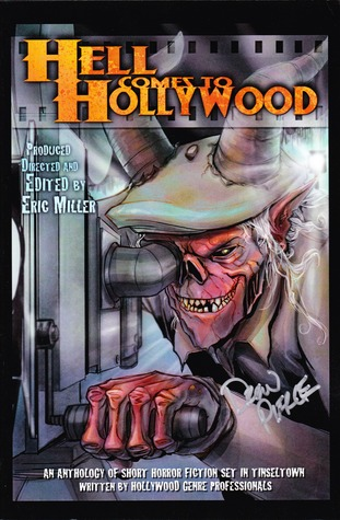 Hell Comes to Hollywood by Eric   Miller