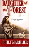 Daughter of the Forest  (Sevenwaters, #1) by Juliet Marillier