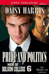 Pride and Politics (Men of Holsum College, #6)