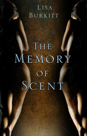 The Memory of Scent