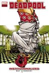 Deadpool: Institutionalized (Deadpool, #9)