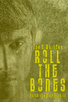 Roll the Bones (Peter the Wolf, #3)