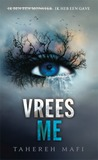 Vrees Me by Tahereh Mafi
