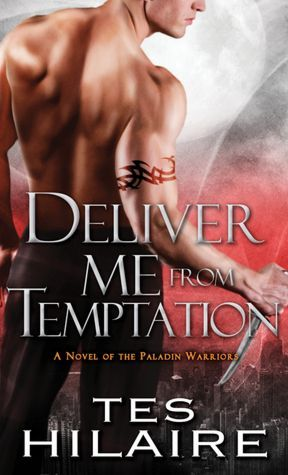 Delivery Me from Temptation by Tes Hilaire