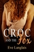 Croc And The Fox by Eve Langlais