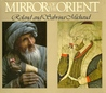 Mirror Of The Orient