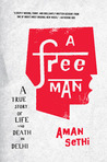 A Free Man by Aman Sethi